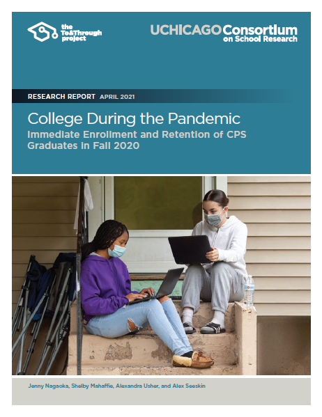 College During the Pandemic: Immediate Enrollment and Retention of CPS Graduates in Fall 2020