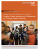 Looking Forward to High School and College: Middle Grade Indicators of Readiness in Chicago Public Schools