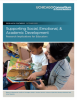 Supporting Social, Emotional, & Academic Development: Research Implications for Educators