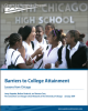 Barriers to College Attainment: Lessons from Chicago