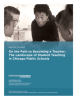 On the Path to Becoming a Teacher: The Landscape of Student Teaching in Chicago Public Schools