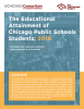 The Educational Attainment of Chicago Public Schools Students: 2018